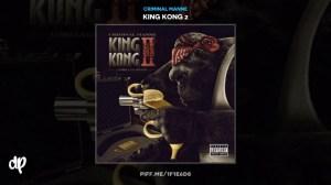 King Kong 2 BY Criminal Manne